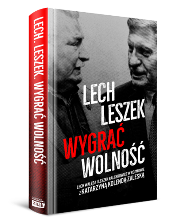 Book Lech, Leszek. To Win Freedom